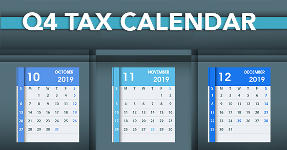 Third Quarter Tax Calendar 2019